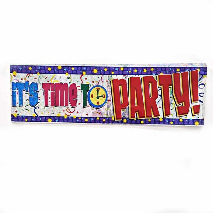 It's Time To Party Banner Birthday Party