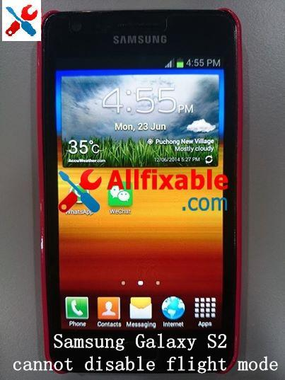 Samsung Galaxy S2 - Cannot disable flight mode problem service repair