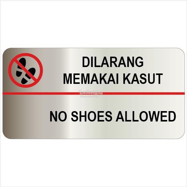 No Shoes Allowed Silver Brushed Sticker 1012x210mm