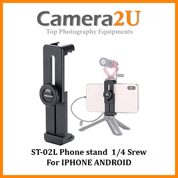ST-02L Phone stand  1/4 Srew For IPHONE ANDROID Adjustable
