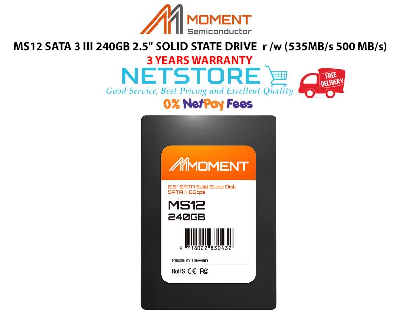"""MOMENT MS12 SATA 3 240GB 2 5"""" SOLID STATE DRIVE R/W (535MB/s 500 MB/s)"""
