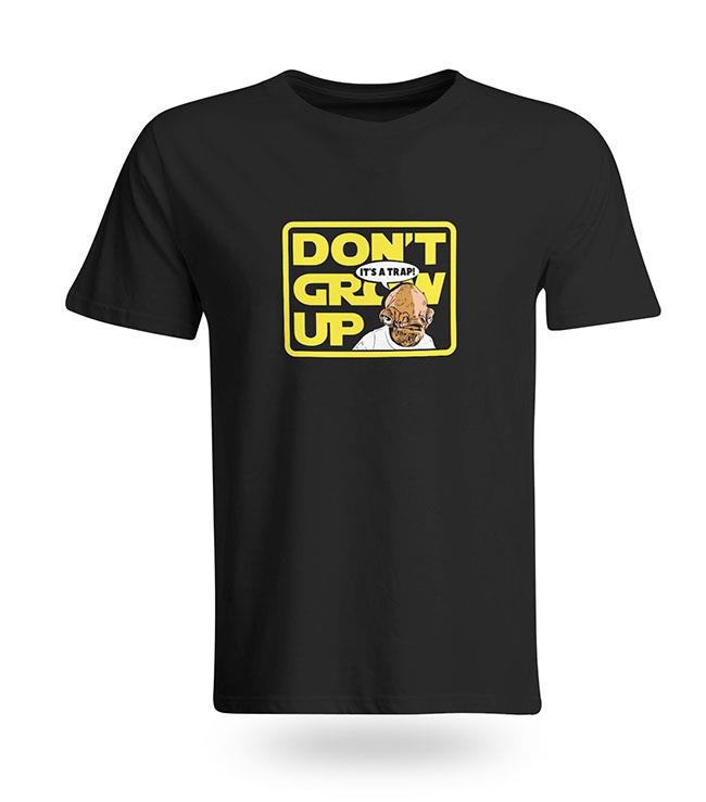 Star Wars Dont Grow upT-Shirt