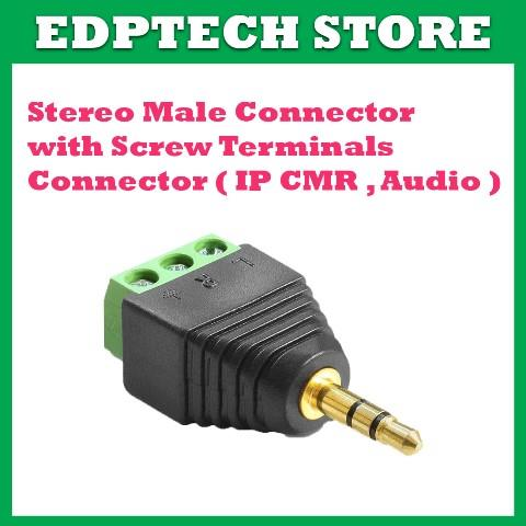 Stereo Male Connector w/ Screw Terminal Connector - Audio ; IP Camera