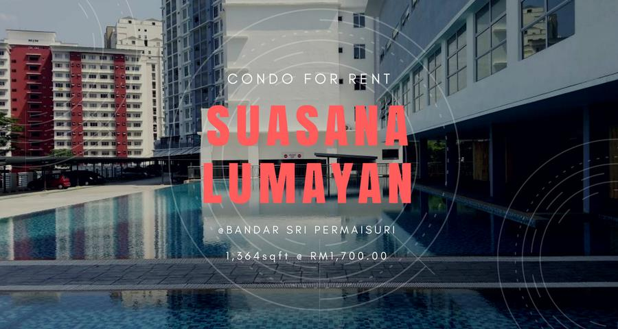 Suasana Lumayan Condo for rent, Bandar Sri Permaisuri, Cheras
