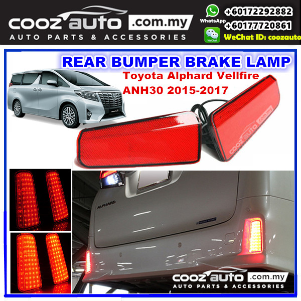 Toyota Alphard Vellfire ANH30 2015-2017 LED Rear Bumper Reflector Brake Lamp