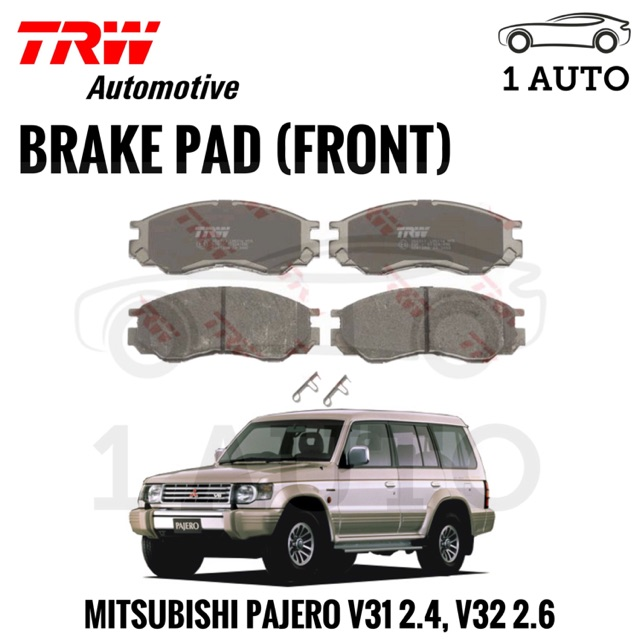 4c1b659873 TRW FRONT BRAKE PAD for MITSUBISHI PAJERO V31 2.4, V32 2.6 (1 SET=4 PC