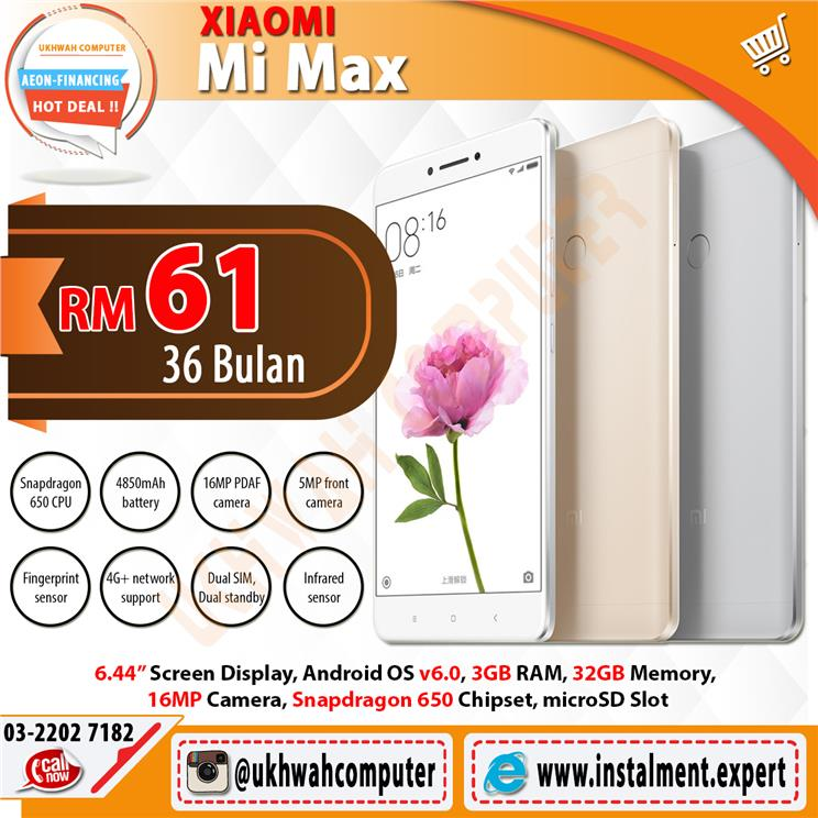Xiaomi Mi Max 32GB Harga Ansuran Instalment AEON 36 Bulan
