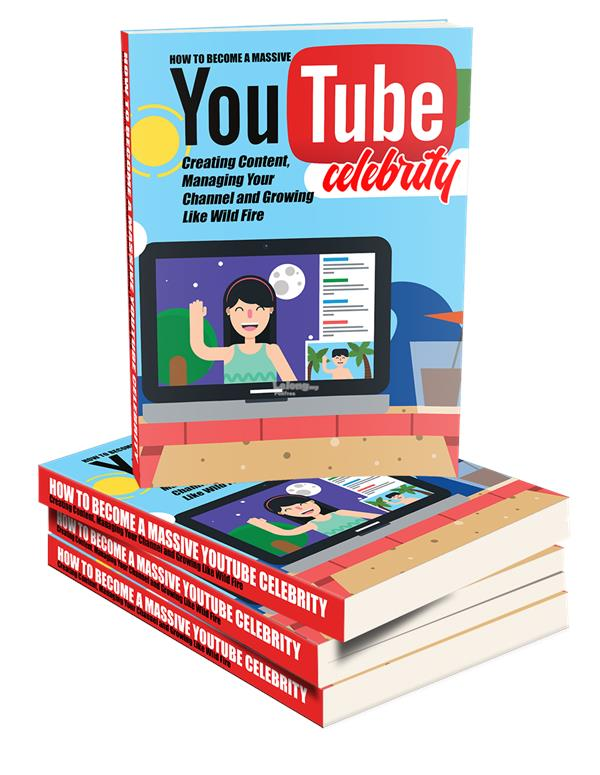 Become A Youtube Celebrity Digital eBook