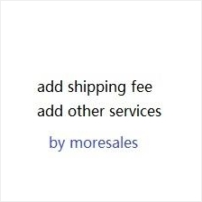 add shipping / add other service