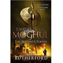 Empire of the Moghul: The Serpent's Tooth book