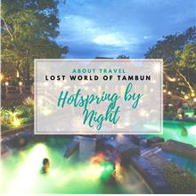 Lost World of Tambun Hot Spring by Night