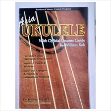 ASIA UKULELE WITH OFFICIAL LESSONS GUIDE BY WILLIAM KOK - BOOK 1