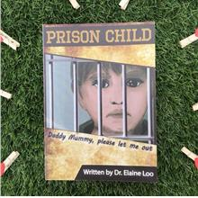 Prison Child Parenting Book Written By Dr. Elaine Loo
