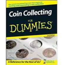 Coin Collecting For Dummies, 2nd Edition  Premium e-Book.bid now