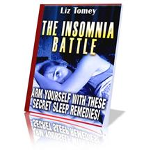 Insomnia Battle: Sleep Better Naturally Tonight. No Pills & No Drugs