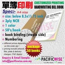 CUSTOMIZED PRINTING Bill Book A4(3ply NCR)1color@50books