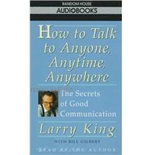 How to Talk To Anyone,Good Conversation SecretsAudiobook by Larry King