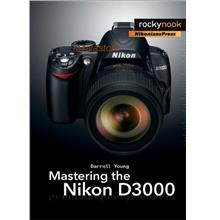 Bestselling Photography Ebook : Mastering the Nikon D3000