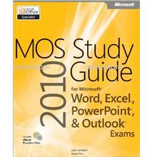 Microsoft Office 2010 Study Guide for Word, Excel, PowerPoint, Outlook