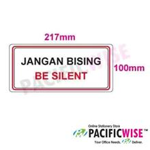"""Be Silent, Jangan Bising"" Sticker Sign"