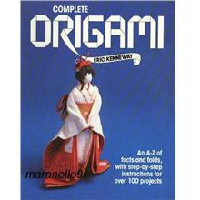 Complete Origami: An A-Z facts & Folds, with Step-by-step Instructions