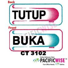 "CT 3102 ""Buka&Tutup"" Sign"