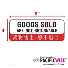 """Goods sold are not returnable"" Sign 9"" x 4"""