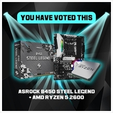 # VOTE : ASROCK B450 STEEL LEGEND & AMD RYZEN 5 2600 #