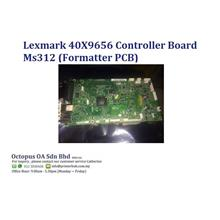 Lexmark 40X9656 Controller Board Ms312 (Formatter PCB)