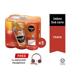 NESCAFE Tarik RTD 6 Cans 240ml Buy 3 Free Headsets)