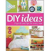DIY Ideas (Better Homes and Gardens) (Better Homes and Gardens Home)
