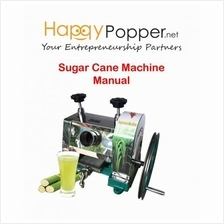 happypopper - SUGAR CANE MACHINE MANUAL