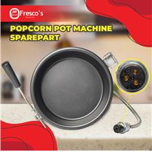 Popcorn Pot Machine Sparepart Mangkuk Mesin Popcorn