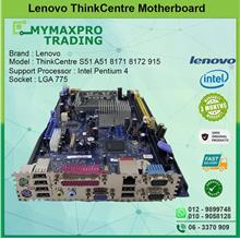 Lenovo ThinkCentre S51 A51 8171 8172 915 Motherboard s775 DDR1 45C6576