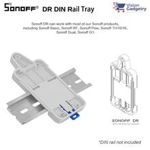 Sonoff DR DIN Rail Tray Mount Basic R2 R3 RF POW R2 TH10 TH16 Dual G1