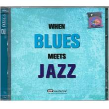 When Blues Meets Jazz 2CD DW Mastering