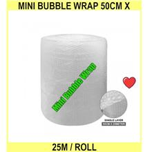 MINI Bubble Wrap 50cm X 25m / MINI Bubble Roll 500mm X 25 Meter